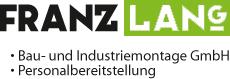 Franz Lang | Bau und Industriemontage GmbH